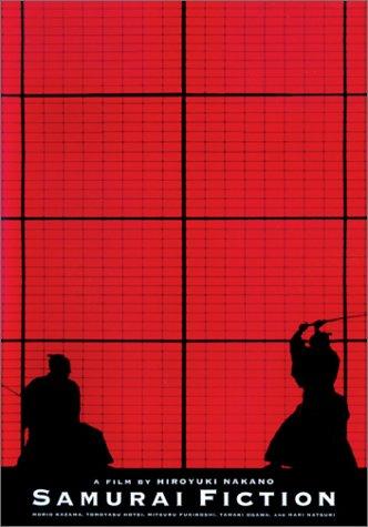 A Film By Hiroyuki Nakano: Samurai Fiction by Tokyo Shock