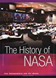 The History of NASA, Kit Moser and Ray Spagenburg, 0531165116