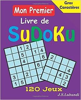 Mon Premier Livre De Sudoku Volume 1 French Edition J S