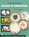 img - for Viktor Schreckengost Designs in Dinnerware (Schiffer Book for Designers & Collectors) book / textbook / text book