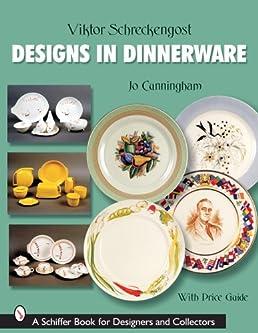Victor Schreckengost Designs in Dinnerware (Schiffer Book for Designers u0026 Collectors) Jo Cunningham 9780764325229 Amazon.com Books  sc 1 st  Amazon.com & Victor Schreckengost: Designs in Dinnerware (Schiffer Book for ...