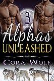 Alphas Unleashed: Part Three - BBW Werewolf Paranormal Romance