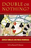 Double or Nothing?, Sylvia Barack Fishman, 1584652063
