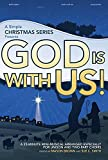 God Is with Us!: A 23-Minute Mini-Musical Arranged Especially for Unison and Two-Part Choirs (Simple)