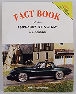 Book The Vette Vues Fact Book of the 1963-1967 Sting Ray