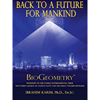 Back to a Future for Mankind, BioGeometry