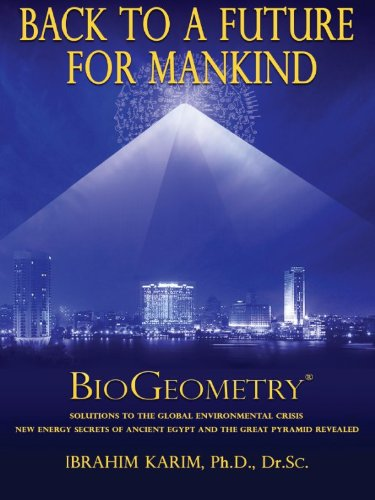 Back To A Future For Mankind BioGeometry  English Edition