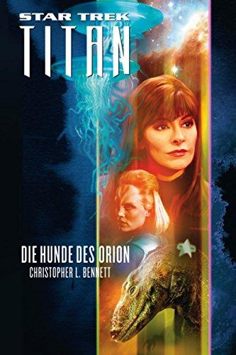 Star Trek - Titan 3: Die Hunde des Orion (German Edition)