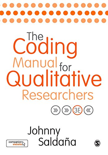 The Coding Manual for Qualitative Researchers Third Edition (Qualitative Data Analysis From Start To Finish)