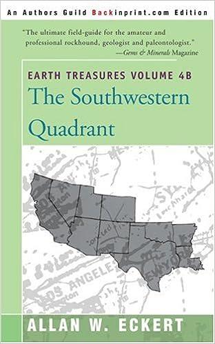 earth treasures the southwestern quadrant vol 4b