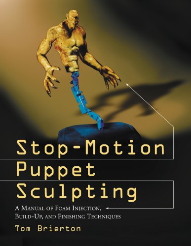 - Stop-Motion Puppet Sculpting: A Manual of Foam Injection, Build-Up, and Finishing Techniques