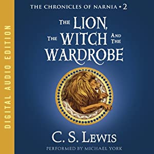The Lion, the Witch, and the Wardrobe: The Chronicles of Narnia Audiobook by C.S. Lewis Narrated by Michael York