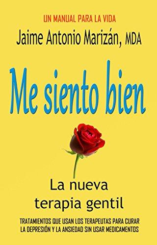 Portada del libro Me siento bien de Jaime Antonio Marizán