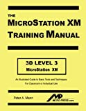 MicroStation XM 3D Level 3 Training Manual
