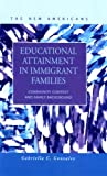 Educational Attainment in Immigrant Families : Community Context and Family Background, Gonzalez, Gabriella C., 1593321015