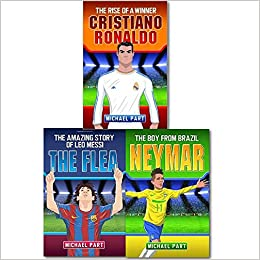 Michael Part Messi Ronaldo Neymar Children Football Collection Amazon Co Uk Michael Part  Books