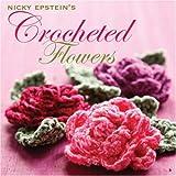 Nicky Epstein's Crocheted Flowers, Nicky Epstein, 1933027266