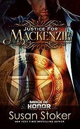 Justice for Mackenzie (Badge of Honor: Texas Heroes Book 1)
