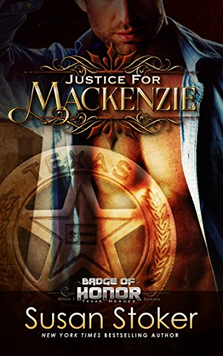 Free Book Justice for Mackenzie (Badge of Honor: Texas Heroes Book 1)