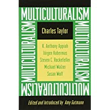 Multiculturalism: Examining the Politics of Recognition