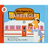 What Happens to a Hamburger? (Let's-Read-And-Find-Out Science: Stage 2 (Pb))