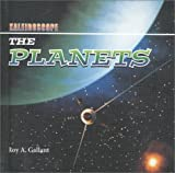 The Planets, Roy A. Gallant, 0761410333