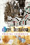 Fractal Economies, Derek Beaulieu, 0889225397