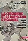 La Cuisinière et le mangeur d'hommes par Glucksmann