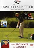 David Leadbetter From Beginner to Winner
