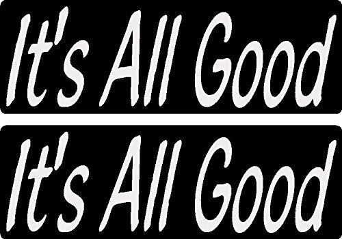 its all good sticker - 2