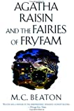 Agatha Raisin and the Fairies of Fryfam (Agatha Raisin Mysteries)