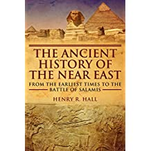 The Ancient History of the Near East