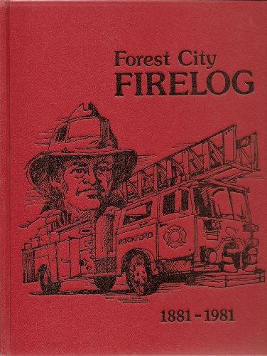 Forest City Firelog 1881-1981