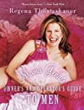 img - for Mama Gena's Owner's and Operator's Guide to Men by Regena Thomashauer (2004-05-07) book / textbook / text book