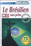 Image de La méthode Assimil : Le Brésilien sans peine (1 livre + coffret de 4 CD)