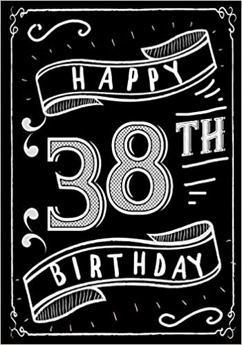 Happy 38th Birthday Gifts For Men Journal Notebook 38 Year Old Journaling Doodling Keepsake Book Paperback Import