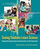img - for Seeing Students Learn Science: Integrating Assessment and Instruction in the Classroom book / textbook / text book