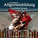 CD WISSEN - Allgemeinbildung - Geschichte Europas. 2 CDs von Martin Zimmermann (2008) Audio CD