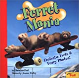Ferret Mania, Christian Paul, 0816772428
