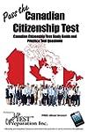 Pass the Canadian Citizenship Test!:...