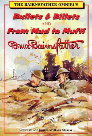 """Download The Bairnsfather Omnibus: """"Bullets and Billets"""" and """"From Mud to Mufti"""" pdf"""