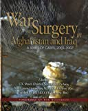 War Surgery in Afghanistan and Iraq: A Series of