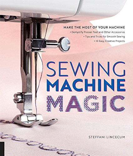 - Sewing Machine Magic