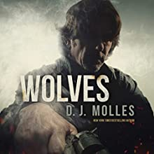 Wolves Audiobook by D. J. Molles Narrated by Christian Rummel