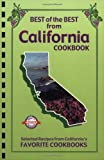 Best of the Best from California: Selected Recipes from California's Favorite Cookbooks