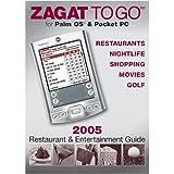 ZAGAT SURVEY Zagat to Go 2005