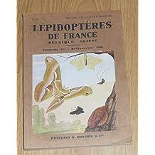 ATLAS DES LEPIDOPTERES DE FRANCE, BELGIQUE, SUISSE. FASCICULE III. HETEROCERES.