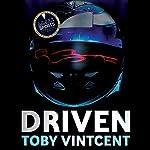 Driven | Toby Vintcent