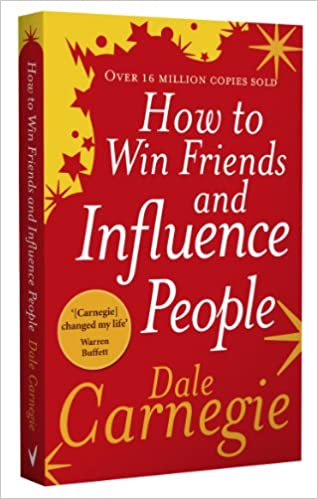 Image result for HOW TO WIN FRIENDS AND INFLUENCE PEOPLE book