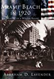 img - for Miami Beach in 1920 (FL) (Making of America) book / textbook / text book